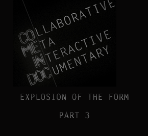 COME/IN/DOC | Interactive Documentary Explosion of the Form [Part 3]