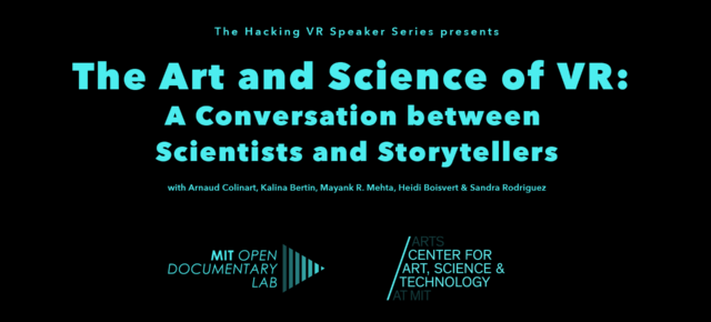 Hacking VR Speaker Series: The Art and Science of VR Panel